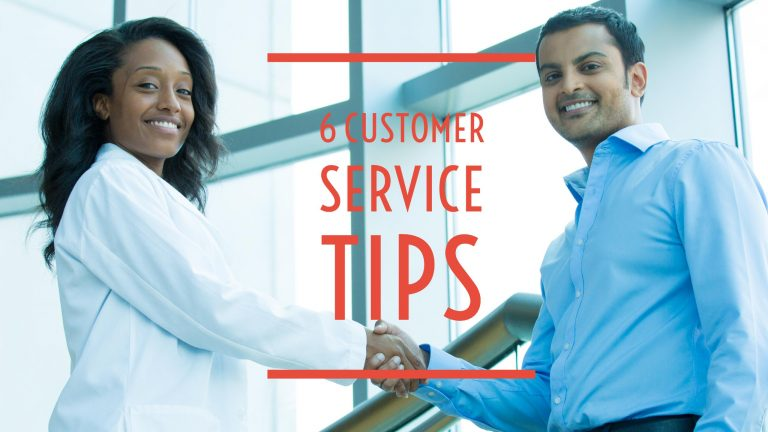 6 Customer Service Tips