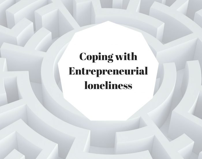 Coping with Entrepreneurial loneliness
