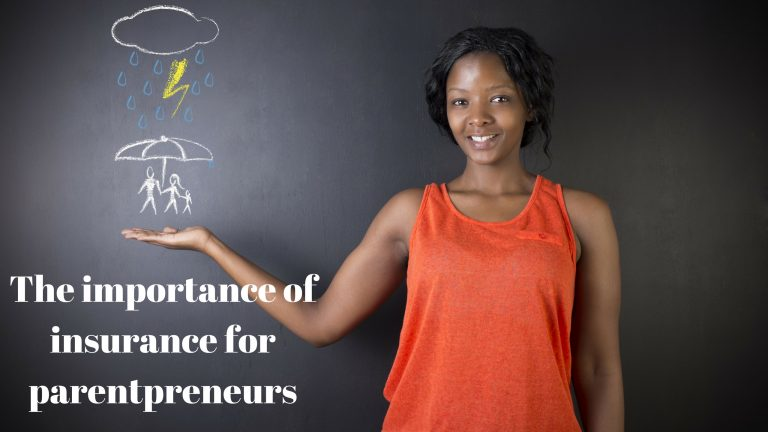 The importance of insurance for parentpreneurs