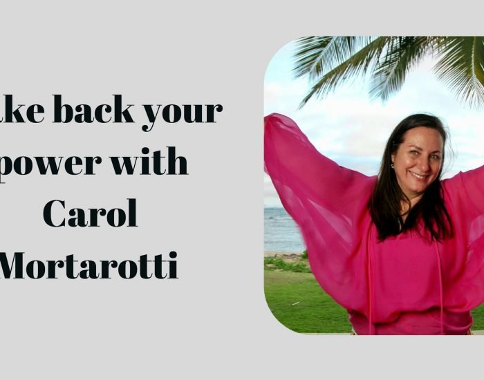 #PIB42 Take back your power with Carol Mortarotti