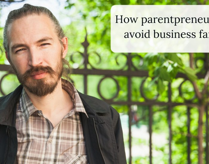How parentpreneurs can avoid business failure