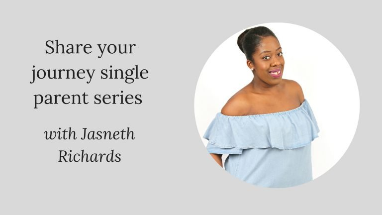 Share your journey single parent series W/Jasneth Richards