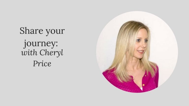 Share your journey: Cheryl Price