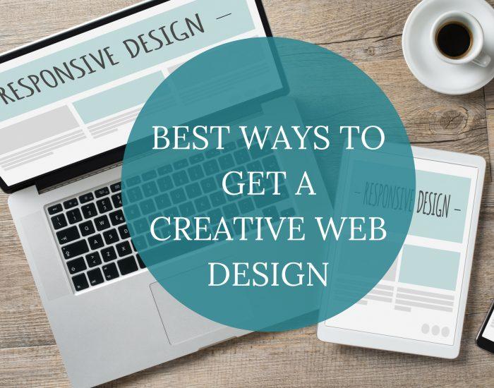 Best Ways to Get a Creative Web Design