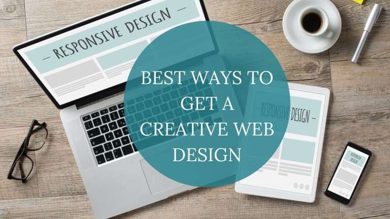 Best Ways to Get a Creative Web Design