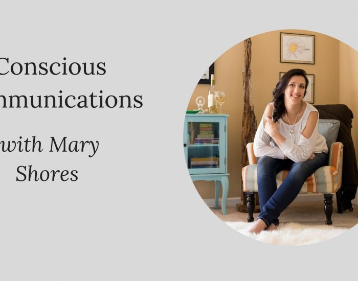 Interview with Mary Shores - Conscious Communications