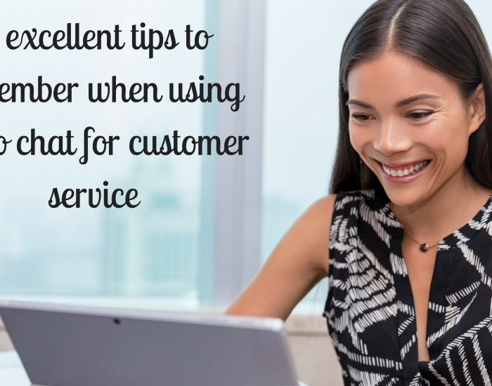 6 excellent tips to remember when using video chat for customer service
