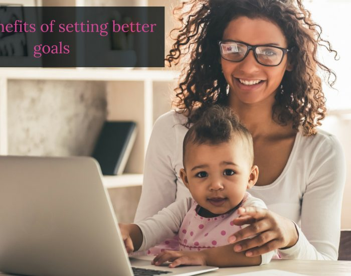 The benefits of setting better goals