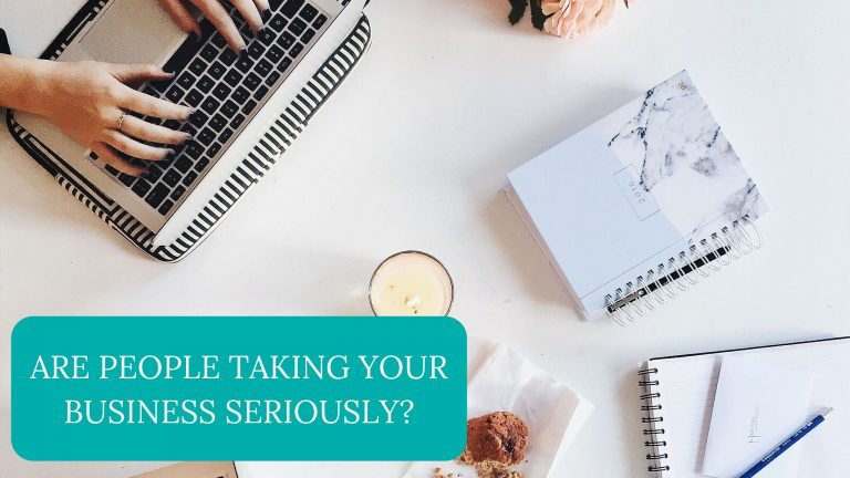 Are People Taking Your Business Seriously?