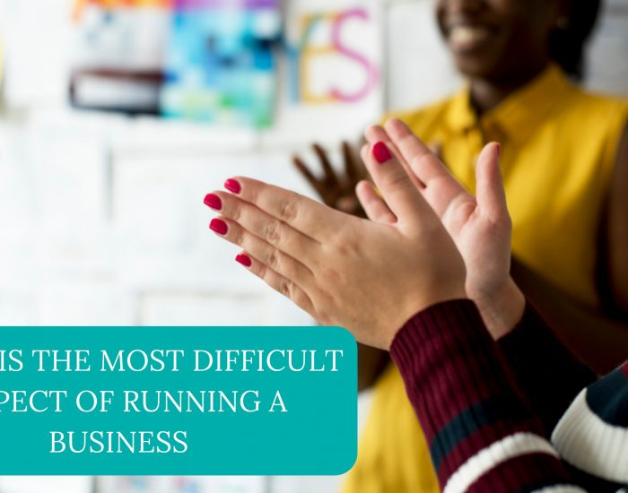 What Is the Most Difficult Aspect of Running a Business