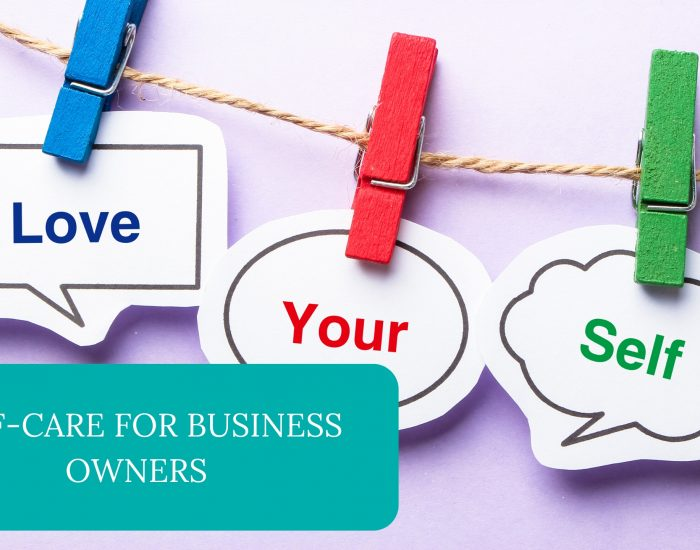 Self-Care For Business Owners