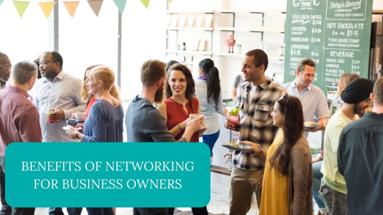 Benefits of Networking For Business Owners