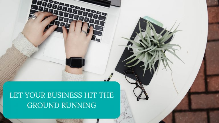 Let Your Business Hit The Ground Running