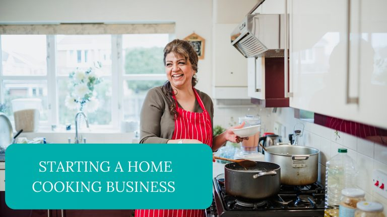 Starting A Home Cooking Business