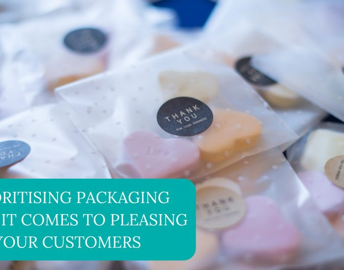 Prioritising Packaging When It Comes to Pleasing Your Customers