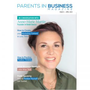 Parents in Business Magazine Issue 8