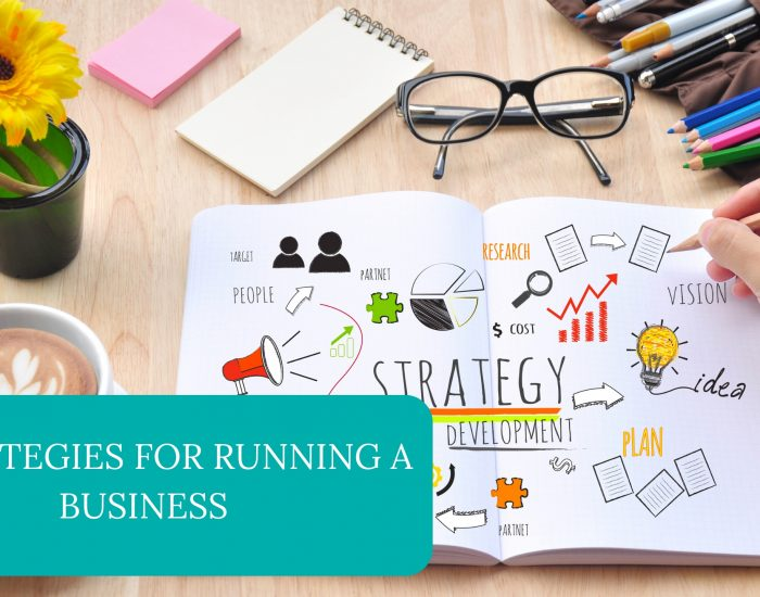 5 Strategies for Running a Business