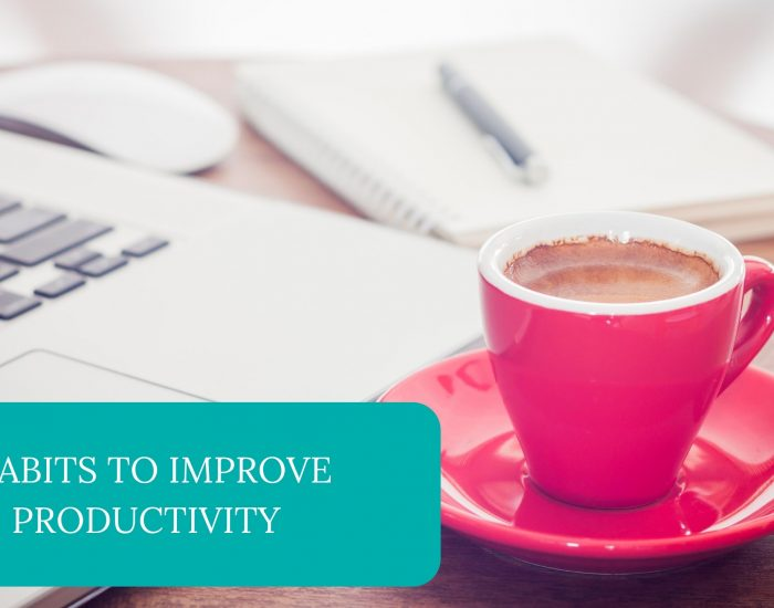 Habits to Improve Productivity