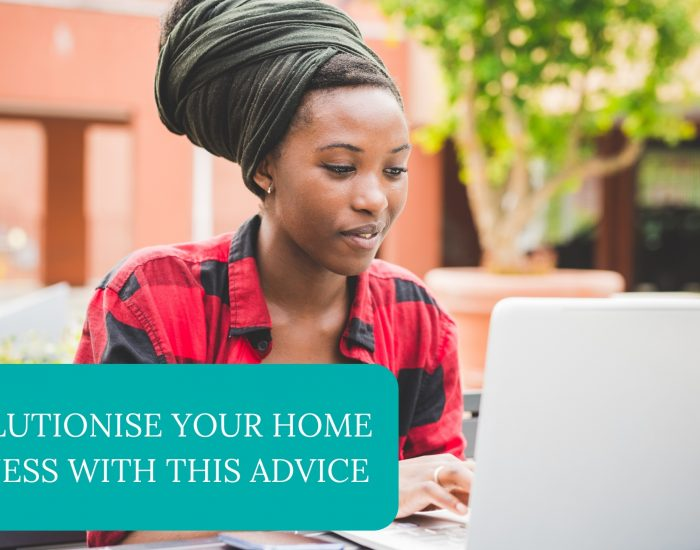 Revolutionise Your Home Business With This Advice