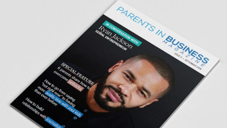 Parents in Business Magazine Issue 5