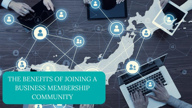 The Benefits of Joining a Business Membership Community