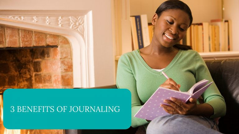 3 Benefits of Journaling